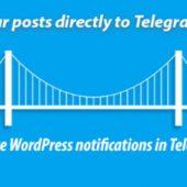 اتصال کانال تلگرام به وردپرس با Telegram for WP